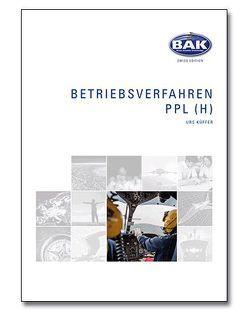 Ausbildungsprogramm Privatpiloten-Lizenz PPL / Betriebsverfahren von Küffer,  Urs