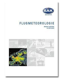 Ausbildungsprogramm Privatpiloten-Lizenz PPL / Flugmeteorologie von Baer,  Oliver, Guggiari,  Bruno