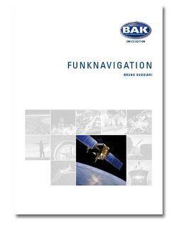 Ausbildungsprogramm Privatpiloten-Lizenz PPL / Funknavigation von Guggiari,  Bruno