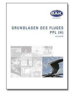 Ausbildungsprogramm Privatpiloten-Lizenz PPL / Grundlagen des Fluges von Küffer,  Urs