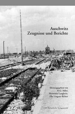 Auschwitz von Adler,  H G, Langbein,  Hermann, Lingens-Reiner,  Ella, Stengel,  Katharina