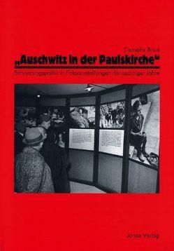 Auschwitz in der Paulskirche von Brink,  Cornelia