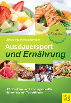 Ausdauersport und Ernährung von Girreßer,  Ursula, Pauli,  Claudia