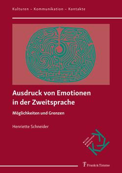 Ausdruck von Emotionen in der Zweitsprache von Schneider,  Henriette