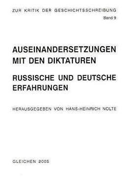 Auseinandersetzungen mit den Diktaturen von Nolte,  Hans H