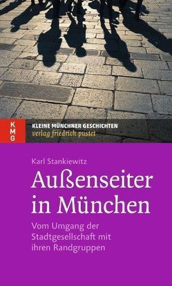 Außenseiter in München von Stankiewitz,  Karl