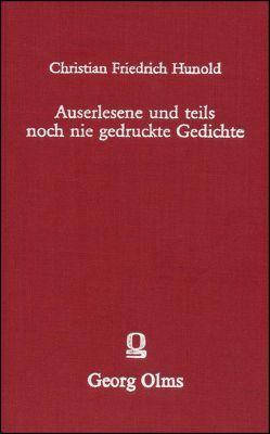 Auserlesene und teils noch nie gedruckte Gedichte unterschiedener berühmten und geschickten Männer von Hunold,  Christian Friedrich