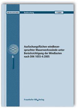 Ausfachungsflächen windbeanspruchter Mauerwerkswände unter Berücksichtigung der Windlasten nach DIN 1055-4:2005. von Jarosch,  Annette