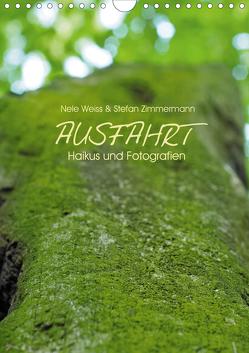 AUSFAHRT – Haikus und Fotografien (Wandkalender 2021 DIN A4 hoch) von Zimmermann,  Stefan