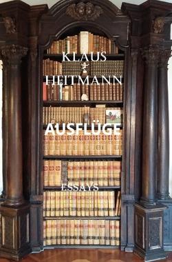 Ausflüge von Heitmann,  Klaus L.