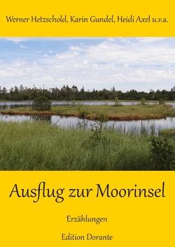 Ausflug zur Moorinsel von Axel,  Heidi, Gundel,  Karin, Hetzschold,  Werner