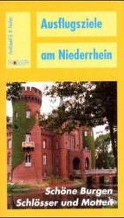 Ausflugsziele am Niederrhein von Fischer,  Ferdinand G