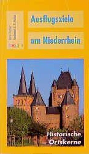 Ausflugsziele am Niederrhein von Fischer,  Ferdinand G, Fischer,  Karin