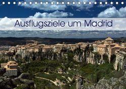 Ausflugziele um Madrid (Tischkalender 2019 DIN A5 quer) von Berlin, Schoen,  Andreas