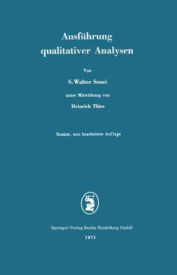 Ausführung qualitativer Analysen von Souci,  Siegfried Walter, Thies,  Heinrich