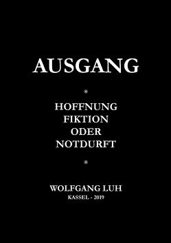 AUSGANG von Luh,  Wolfgang