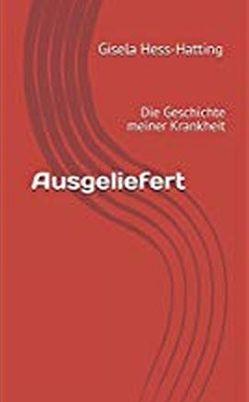 Ausgeliefert von Hess-Hatting,  Gisela