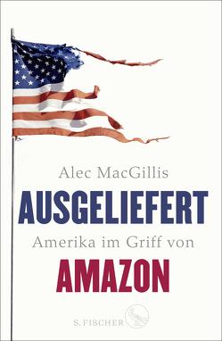 Ausgeliefert von MacGillis,  Alec, Schnettler,  Tobias, Schröder,  Bert