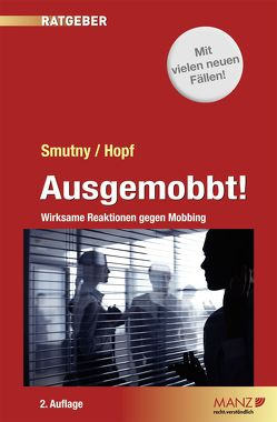 Ausgemobbt! von Hopf,  Herbert, Smutny,  Petra