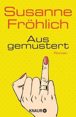 Ausgemustert von Froehlich,  Susanne