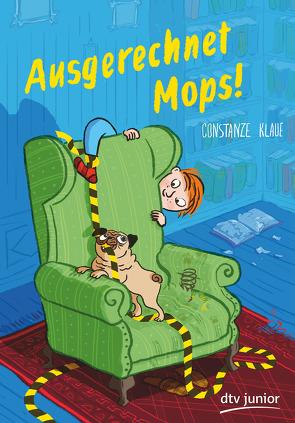 Ausgerechnet Mops! von Jung,  Barbara, Klaue,  Constanze
