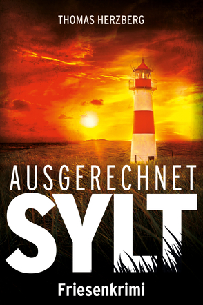 Ausgerechnet Sylt von Herzberg,  Thomas