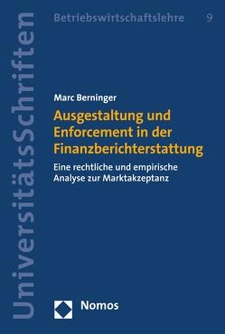 Ausgestaltung und Enforcement in der Finanzberichterstattung von Berninger,  Marc