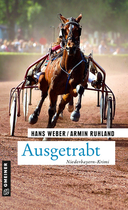 Ausgetrabt von Ruhland,  Armin, Weber,  Hans