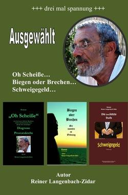 Ausgewählt von Langenbach-Zidar,  Reiner
