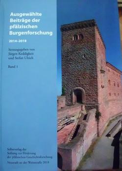 Ausgewählte Beiträge der pfälzischen Burgenforschung 2014-2018
