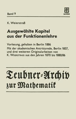 Ausgewählte Kapitel aus der Funktionenlehre von Siegmund-Schultze,  Reinhard, Weierstrass,  Karl