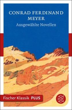 Ausgewählte Novellen von Meyer,  Conrad Ferdinand