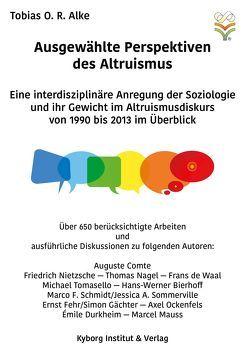 Ausgewählte Perspektiven des Altruismus von Alke,  Tobias O. R.