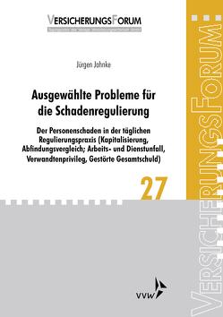 Ausgewählte Probleme für die Schadenregulierung von Bach,  Peter, Jahnke,  Jürgen