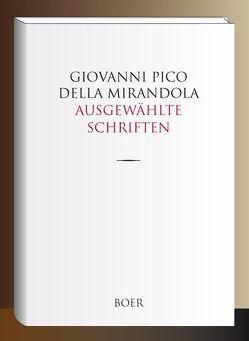 Ausgewählte Schriften von Liebert,  Arthur, Pico della Mirandola,  Giovanni