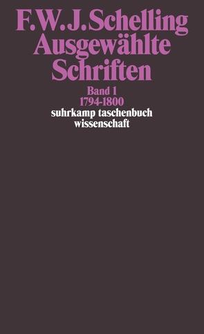 Ausgewählte Schriften in 6 Bänden von Schelling,  Friedrich Wilhelm Joseph von