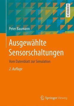 Ausgewählte Sensorschaltungen von Baumann,  Peter
