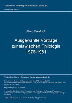Ausgewählte Vorträge zur slawischen Philologie 1976-1981 von Freidhof,  Gerd