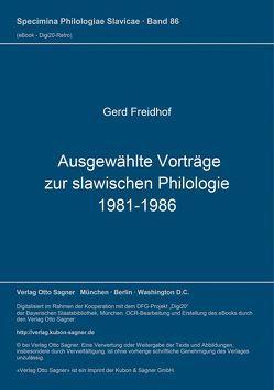 Ausgewählte Vorträge zur slawischen Philologie 1981-1986 von Freidhof,  Gerd