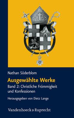 Ausgewählte Werke von Lange,  Dietz, Söderblom,  Nathan