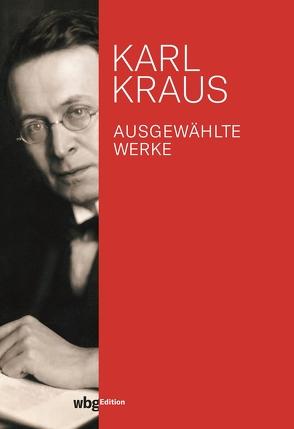 Ausgewählte Werke von Kraus,  Karl, Wagenknecht,  Christian