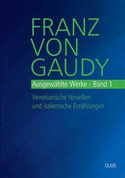 Ausgewählte Werke von Gaudy,  Franz von