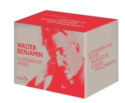 Ausgewählte Werke von Benjamin,  Walter, Lindner,  Burkhardt