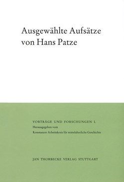 Ausgewählte Aufsätze von Johanek,  Peter, Patze,  Hans, Schubert,  Ernst, Werner,  Matthias