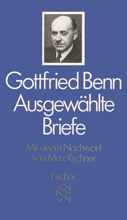 Ausgewählte Briefe von Benn,  Gottfried, Rychner,  Max