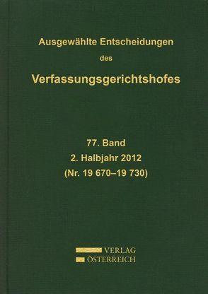 Ausgewählte Entscheidungen des Verfassungsgerichtshofes von Verfassungsgerichtshof d. Republik Österreich