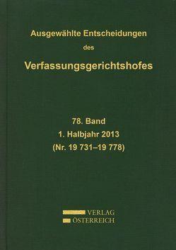 Ausgewählte Entscheidungen des Verfassungsgerichtshofes von Amtlich herausgegeben