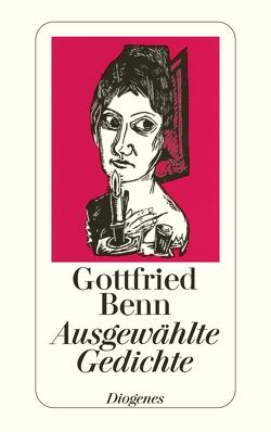 Ausgewählte Gedichte von Benn,  Gottfried