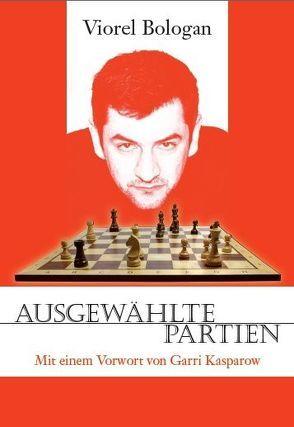 Ausgewählte Partien von Bologan,  Viorel, Kasparow,  Garri, Lemanczyk,  Thomas, Poldauf,  Dirk