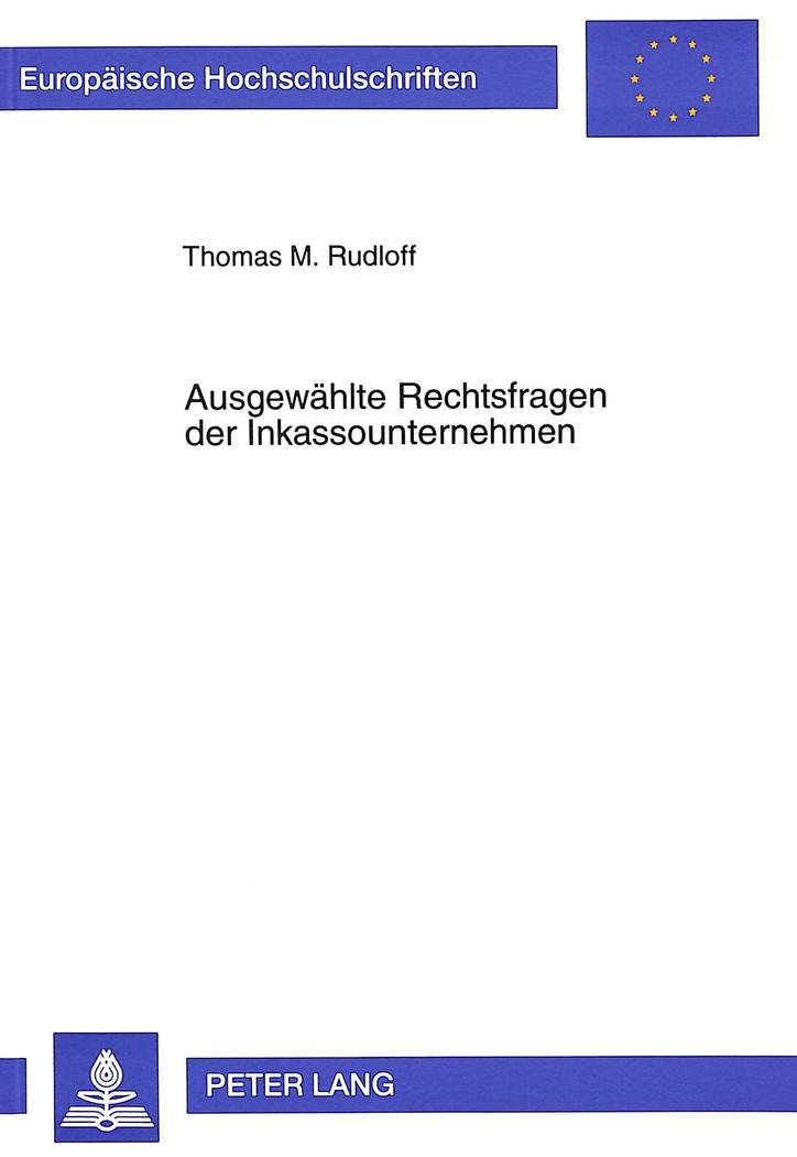 Ausgewählte Rechtsfragen Der Inkassounternehmen Von Rudloff Thomas M
